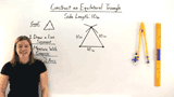 How Do You Construct an Equilateral Triangle?